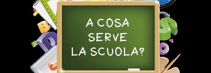 A cosa serve la scuola?
