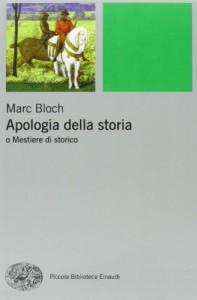 Apologia della storia di Marc Bloch