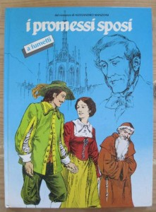 I Promessi Sposi a fumetti di Claudio Nizzi e Paolo Piffarerio
