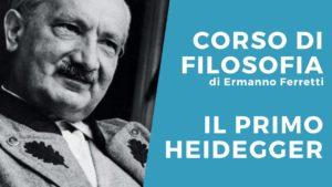 Videolezione sul primo Heidegger